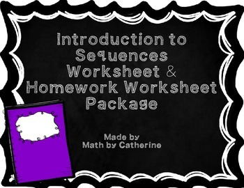 Introduction to Sequences Worksheet and Homework Worksheet