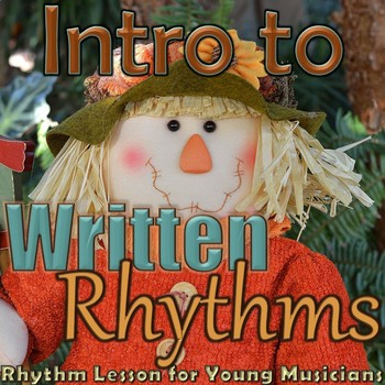 Introduction to Written Rhythms - Kindergarten Lesson - Tu
