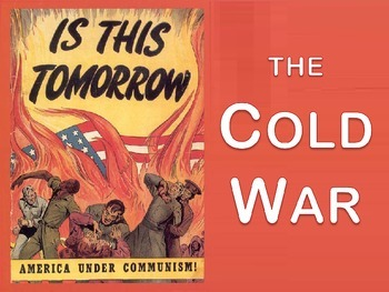 Introduction to the Cold War - PowerPoint