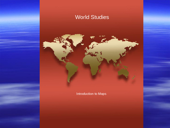 Introductions to maps, globes, map projections