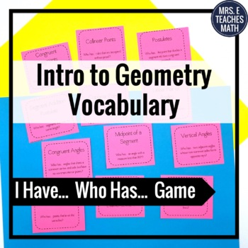 """Introductory Geometry Vocab """"I Have, Who Has"""" Game"""