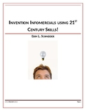 Invention Infomercials using 21st Century Skills!