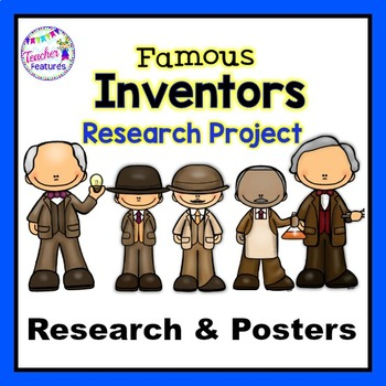 Famous Inventors: Guided Research Reports