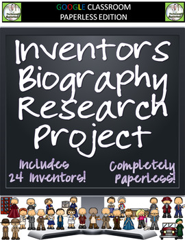 Inventors Biography Research Project for Google Classroom