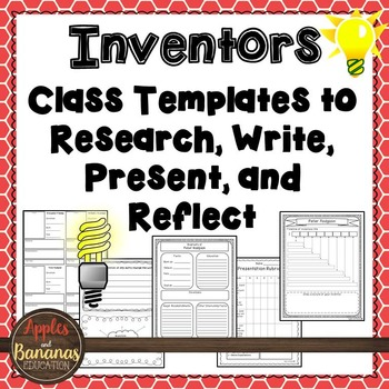 Inventors: Class Templates to Research, Write, Present, an