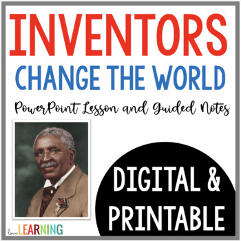 Inventors {Lesson and Student Notes}