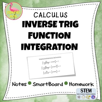 Calculus: Inverse Trig Functions Integration