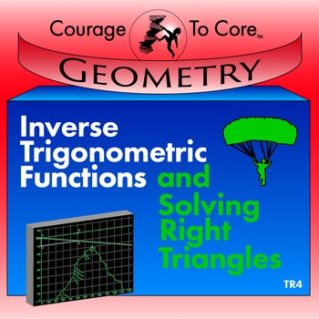 Inverse Trigonometric Functions and Solving Right Triangle
