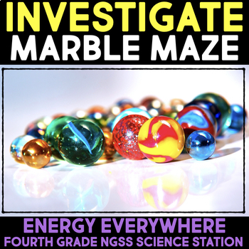 Investigate Potential & Kinetic Energy with a Marble Maze
