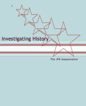 Investigating History: The JFK Assassination Video Note Gu