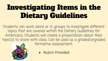 Investigating Items in the Dietary Guidelines