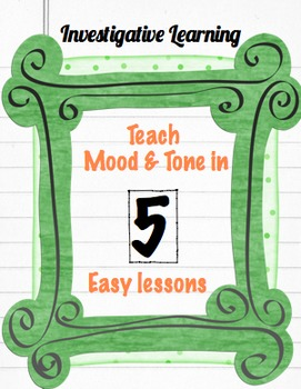 Investigative Learning to Teach Mood & Tone