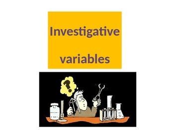 Investigative Variables