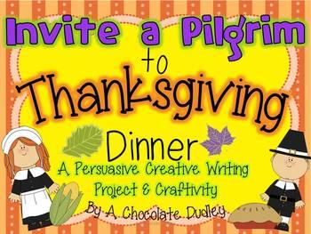 Thanksgiving Writing - Invite a Pilgrim to Thanksgiving Dinner