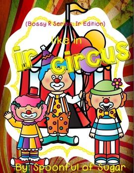 Ir Like in Circus (Bossy R Series: ir Edition)