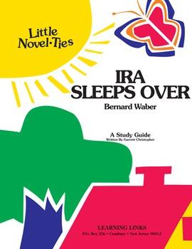 Ira Sleeps Over - Little Novel-Ties Study Guide