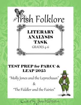 Irish Folklore LITERARY ANALYSIS TASK Test Prep for PARCC