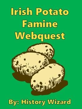 Irish Potato Famine Webquest: Impact and Immigration