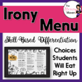 Irony Menu of Activities Based on Bloom's, Differentiated,