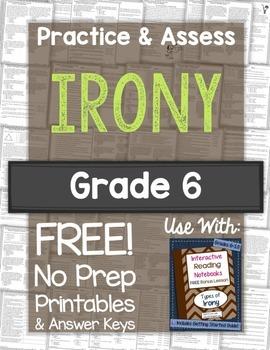 Irony Practice & Assess: FREE No Prep Printables for Grade 6