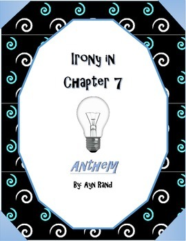 Irony in Chapter 7 of Anthem by Ayn Rand