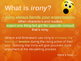 Irony in literature - Introduction and explanation