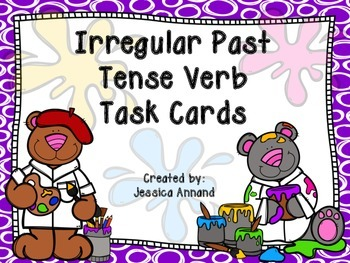 Irregular Past Tense Verb Task Cards / SCOOT