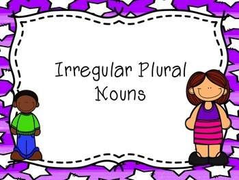 Irregular Plural Nouns that Change Spelling PowerPoint