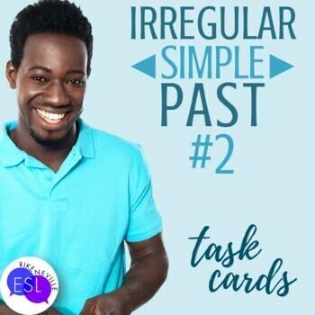 Irregular Simple Past Task Cards for ESL #2