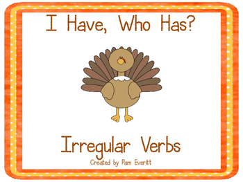 Irregular Verbs - I Have, Who Has