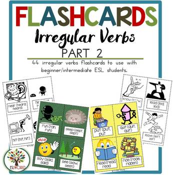 Irregular Verbs Part 2 {44 Flashcards & Games} ESL Adults