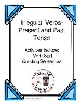 Irregular Verbs: Past and Present