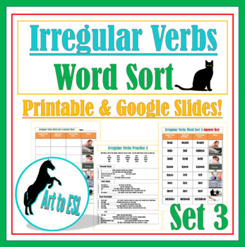 Irregular Verbs Word Sort #3 with Pictures and Cloze Revie
