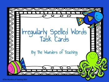 Irregularly spelled words: Task Cards