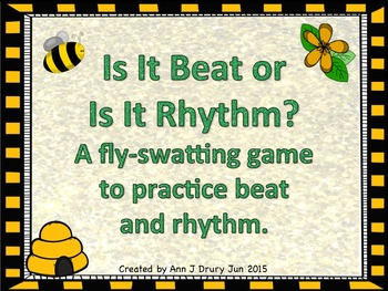 Is It Beat or Is It Rhythm? A fly-swatting game to practic