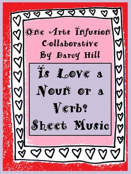 Is Love a Noun or a Verb? Valentine Sheet Music FREEBIE!!