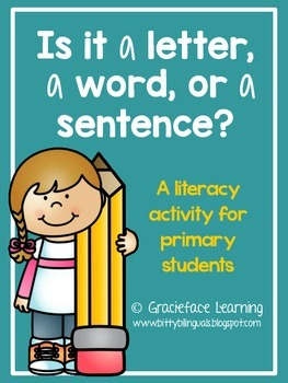 Is it a Letter, a Word, or a Sentence? - A Literacy Center