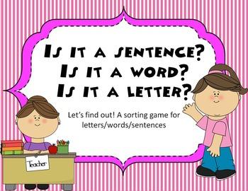 Is it a sentence? Is it a word? Is it a letter?- Identifyi