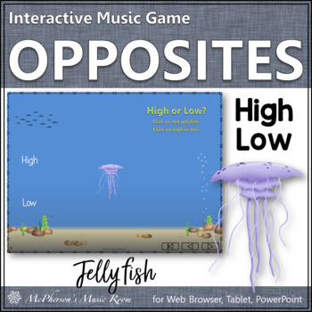 High or Low? Help the jellyfish know where to go! (Interac
