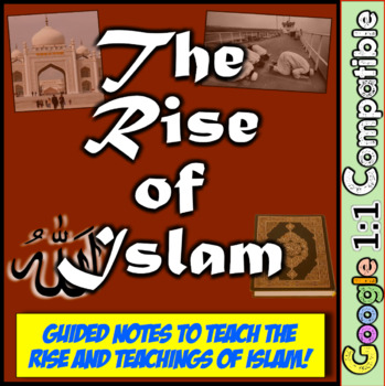 Islam Guided Notes!  Teach the Founding, Tenets, and Belie