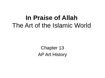 Islamic Art (chapter 13) Powerpoint