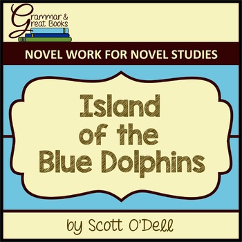 Island of the Blue Dolphins: CCSS-Aligned Novel Work