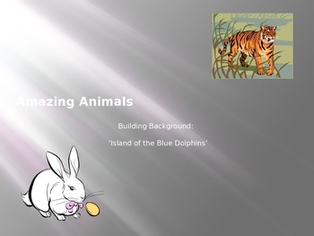 Island of the Blue Dolphins - PreReading Powerpoint: Animals