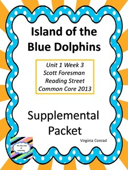 Island of the Blue Dolphins--Supplemental Packet--Reading
