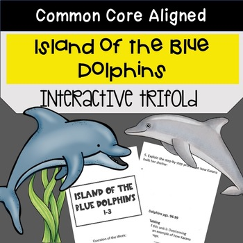Island of the Blue Dolphins Trifold (5th Gr. Reading Stree