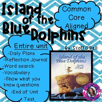 Island of the Blue Dolphins Unit Common Core Aligned