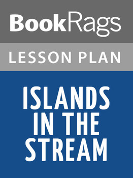 Islands in the Stream Lesson Plans