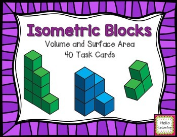 Isometric Blocks- Volume and Surface Area- Task Cards- 2 S