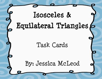 Isosceles and Equilateral Triangle Task Cards