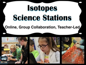 Isotopes Science Stations (online, group collaboration, te